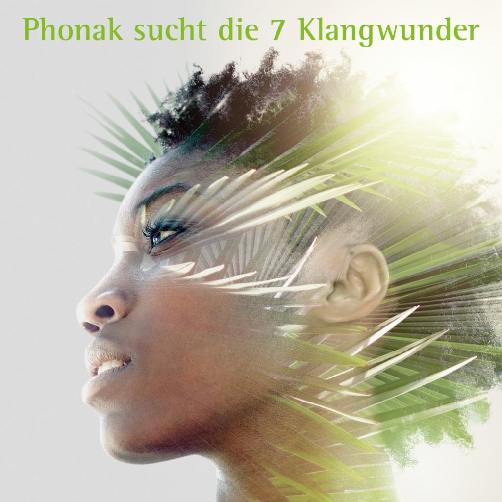 """Phonak sucht die """"7 Klangwunder / 7 Wonders of Sound"""""""